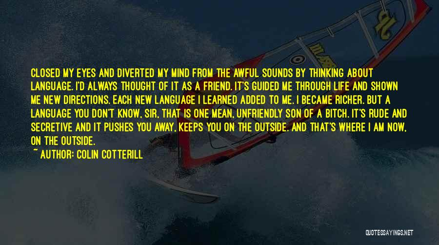 Best Friend Rude Quotes By Colin Cotterill