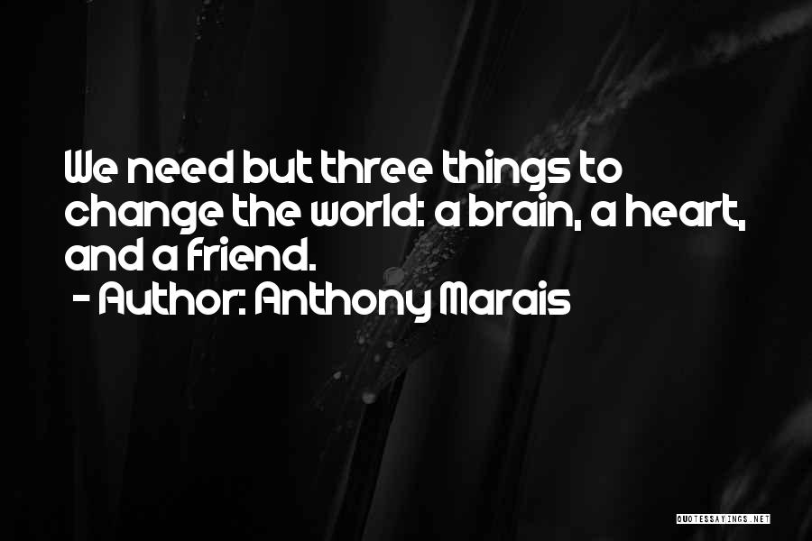 Best Friend We Heart It Quotes By Anthony Marais