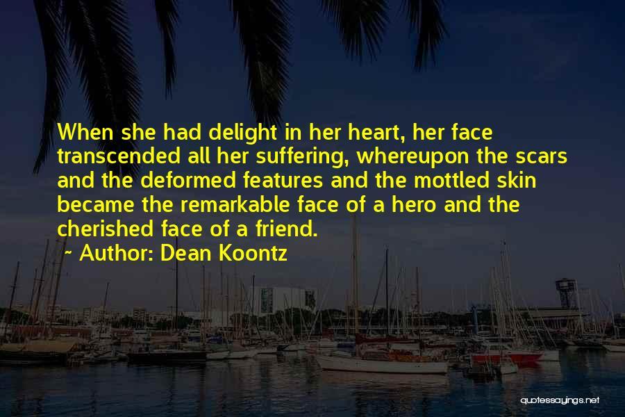Best Friend We Heart It Quotes By Dean Koontz