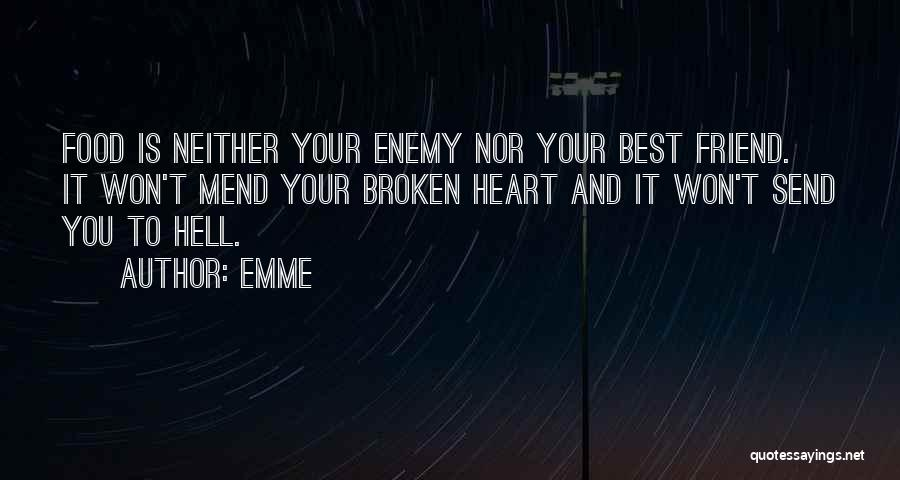Best Friend We Heart It Quotes By Emme