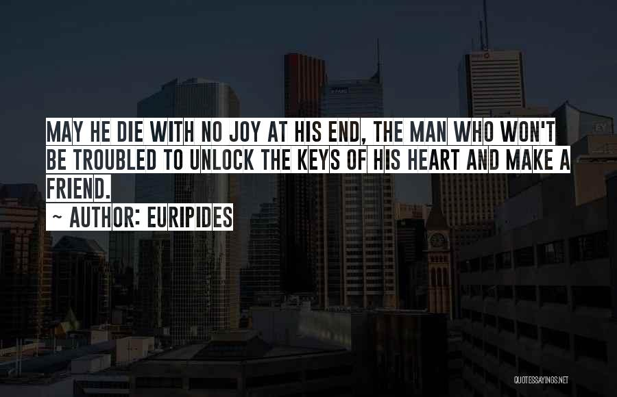 Best Friend We Heart It Quotes By Euripides