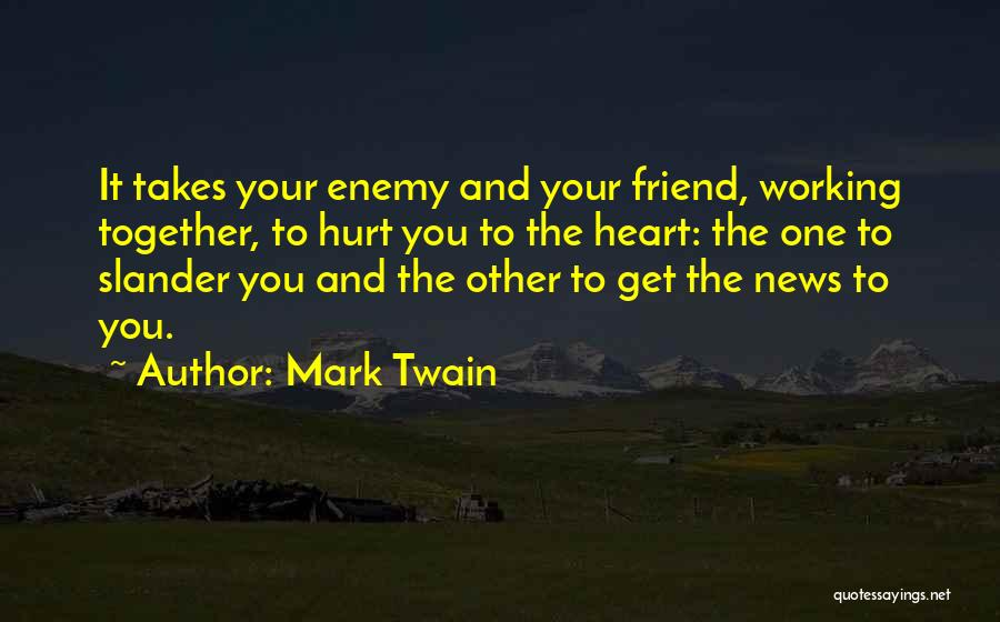 Best Friend We Heart It Quotes By Mark Twain