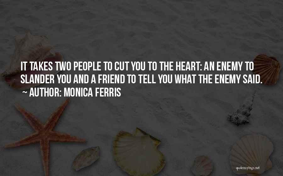 Best Friend We Heart It Quotes By Monica Ferris