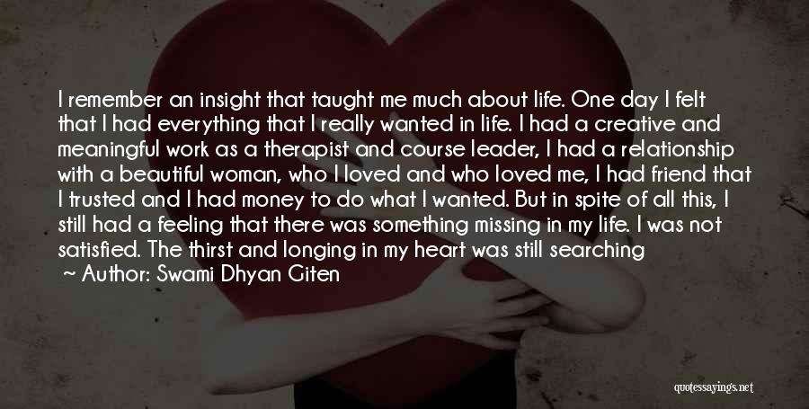 Best Friend We Heart It Quotes By Swami Dhyan Giten