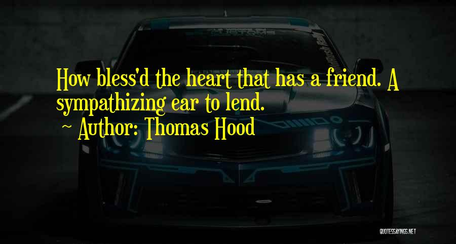 Best Friend We Heart It Quotes By Thomas Hood