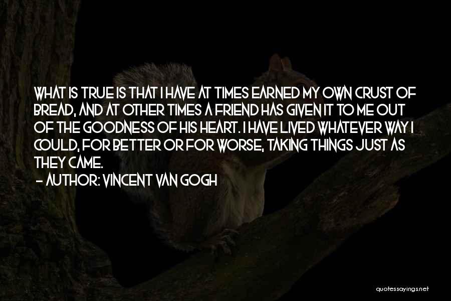 Best Friend We Heart It Quotes By Vincent Van Gogh