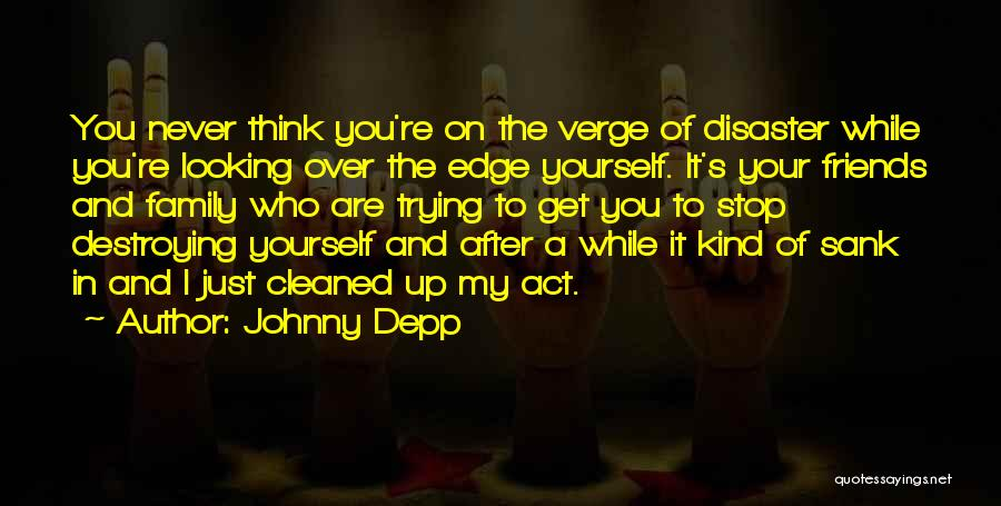 Best Friends And Alcohol Quotes By Johnny Depp