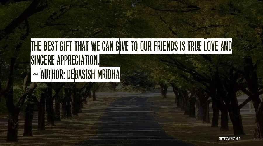 Best Friends And Love Quotes By Debasish Mridha