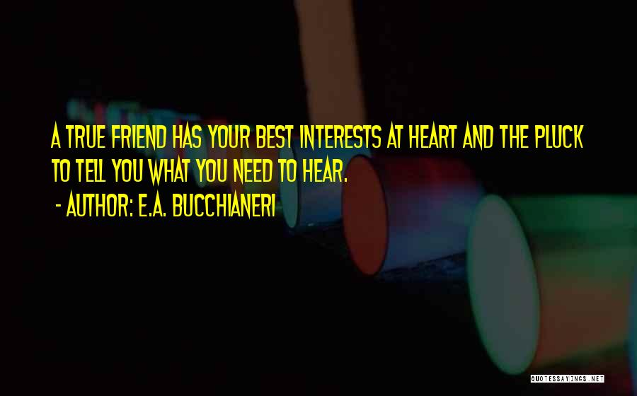 Best Friends And Love Quotes By E.A. Bucchianeri
