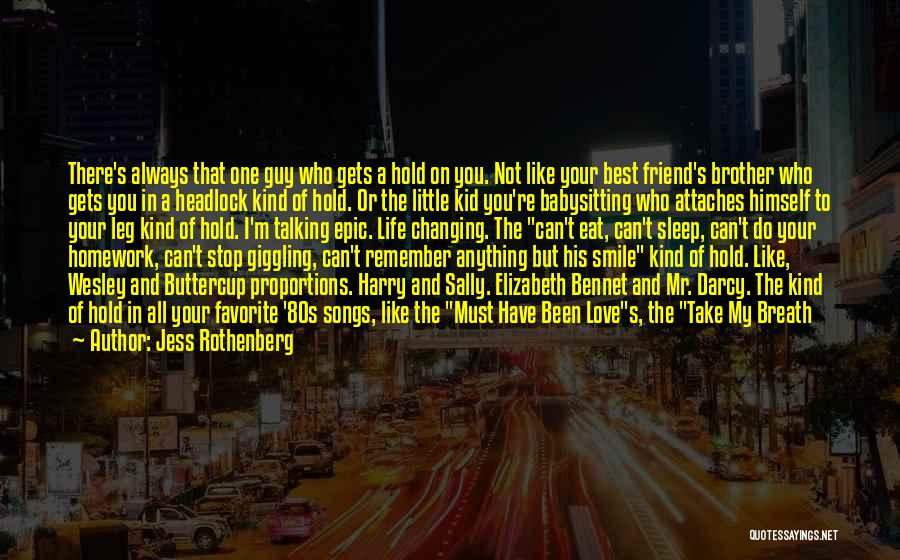 Best Friends And Love Quotes By Jess Rothenberg