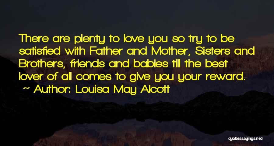 Best Friends And Love Quotes By Louisa May Alcott