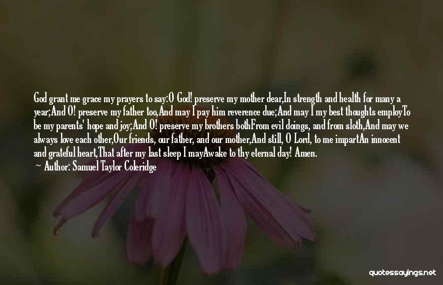 Best Friends And Love Quotes By Samuel Taylor Coleridge