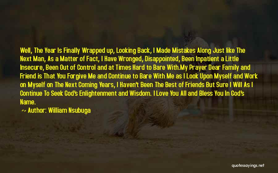 Best Friends And Love Quotes By William Nsubuga