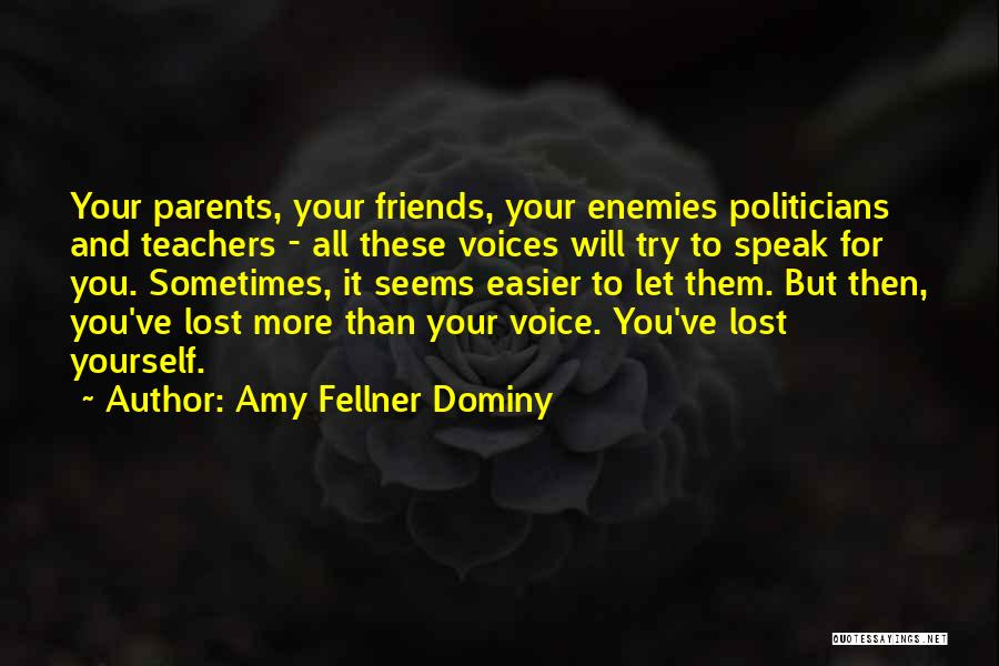Best Friends Are Enemies Quotes By Amy Fellner Dominy