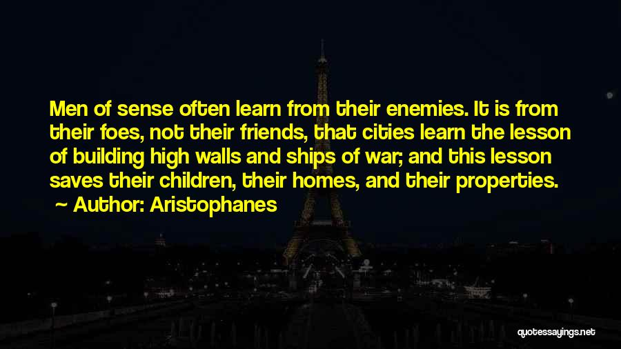 Best Friends Are Enemies Quotes By Aristophanes