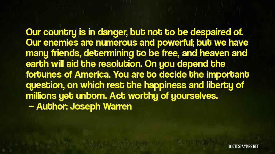 Best Friends Are Enemies Quotes By Joseph Warren