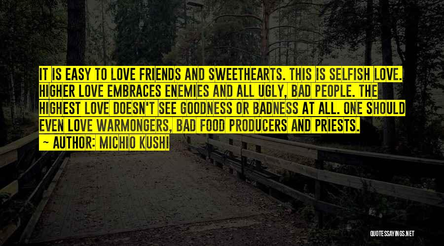Best Friends Are Enemies Quotes By Michio Kushi