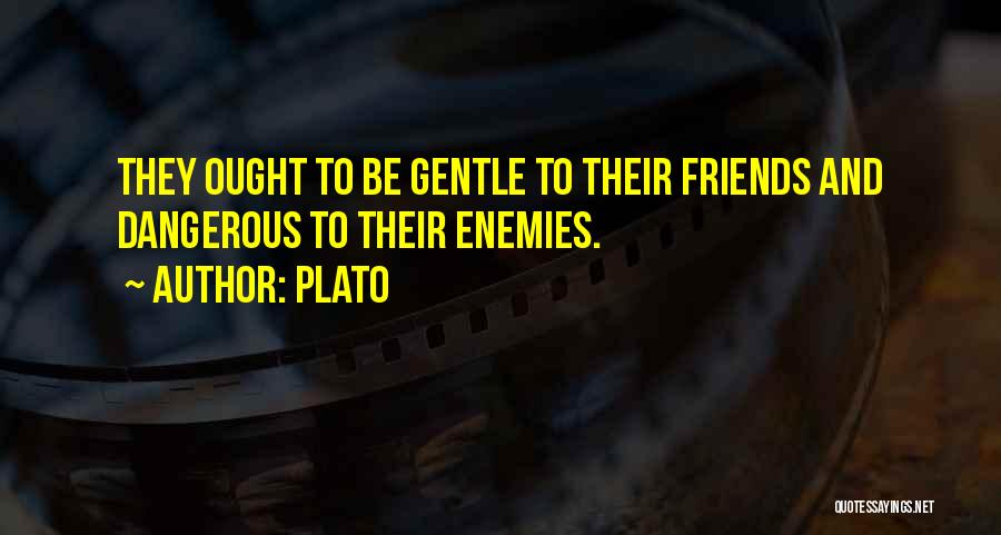 Best Friends Are Enemies Quotes By Plato