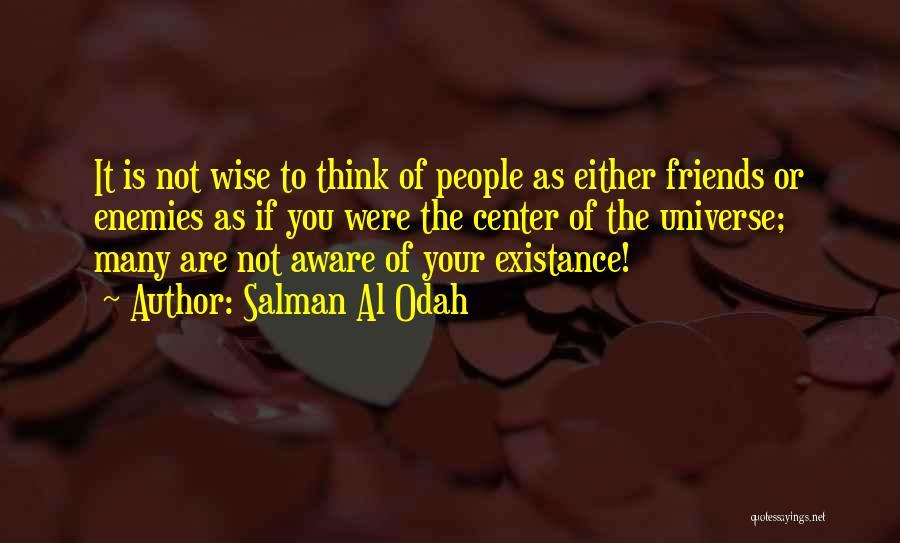Best Friends Are Enemies Quotes By Salman Al Odah
