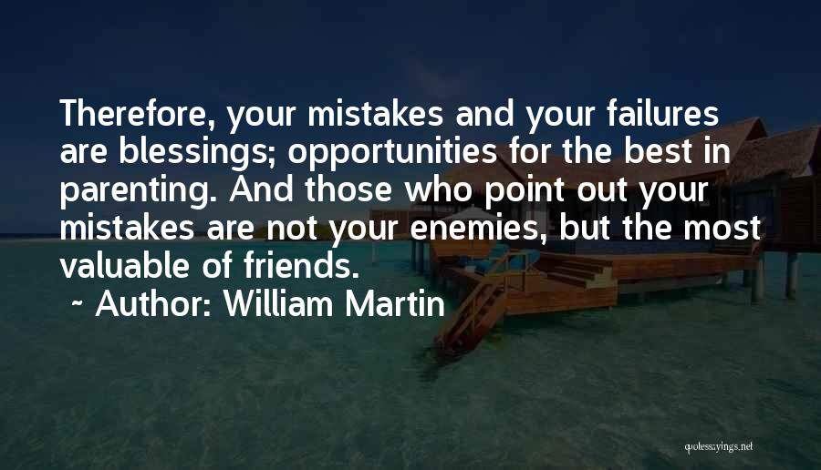 Best Friends Are Enemies Quotes By William Martin