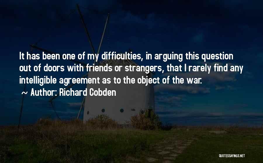 Best Friends Arguing Quotes By Richard Cobden