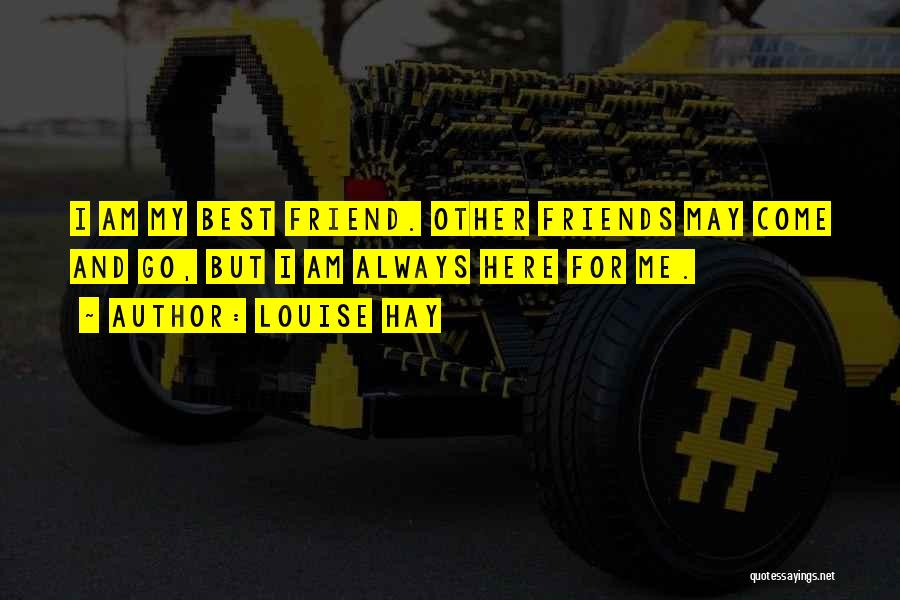 Top 68 Quotes Sayings About Best Friends Come And Go