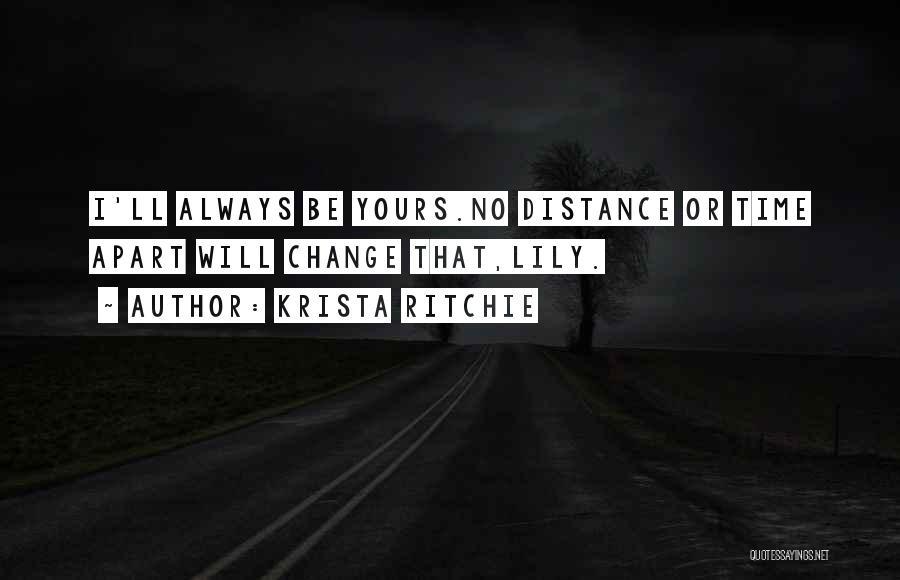 Best Friends Far Apart Quotes By Krista Ritchie