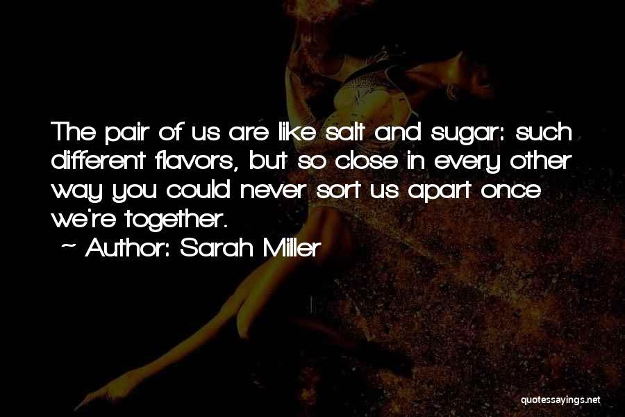 Best Friends Far Apart Quotes By Sarah Miller