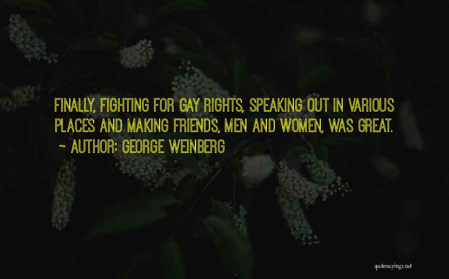 Best Friends Fighting And Making Up Quotes By George Weinberg