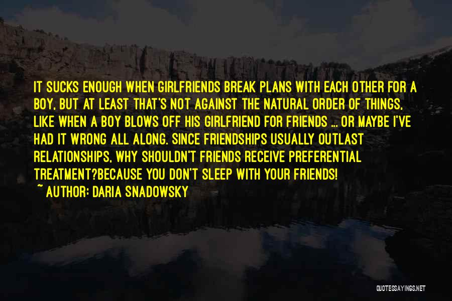 Best Friends Girlfriend Quotes By Daria Snadowsky