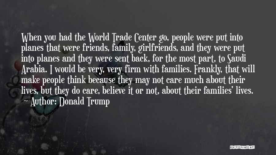 Best Friends Girlfriend Quotes By Donald Trump