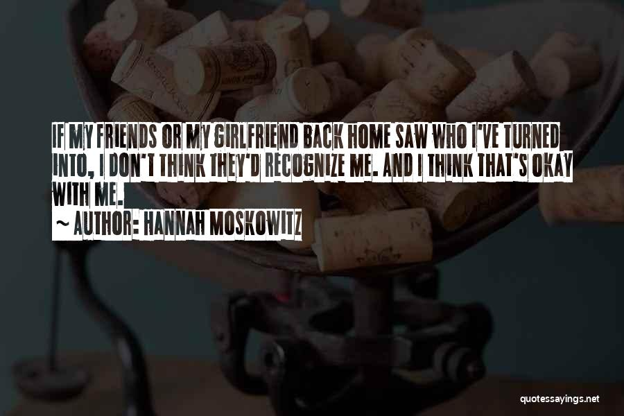 Best Friends Girlfriend Quotes By Hannah Moskowitz