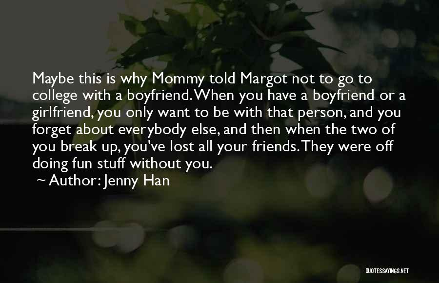 Best Friends Girlfriend Quotes By Jenny Han