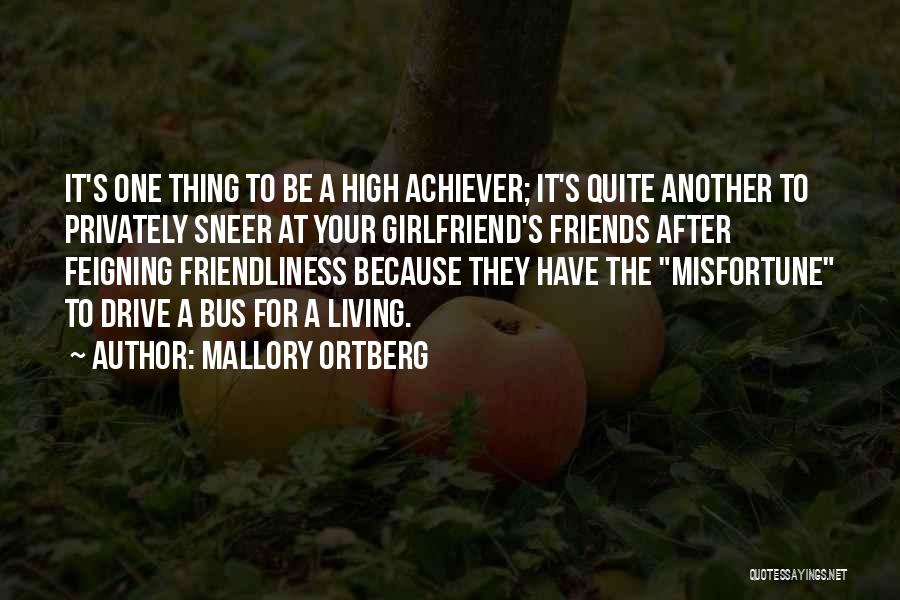 Best Friends Girlfriend Quotes By Mallory Ortberg