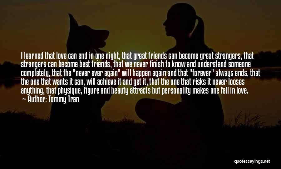 Best Friends Girlfriend Quotes By Tommy Tran