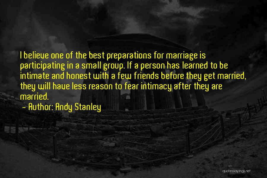 Best Friends Group Quotes By Andy Stanley