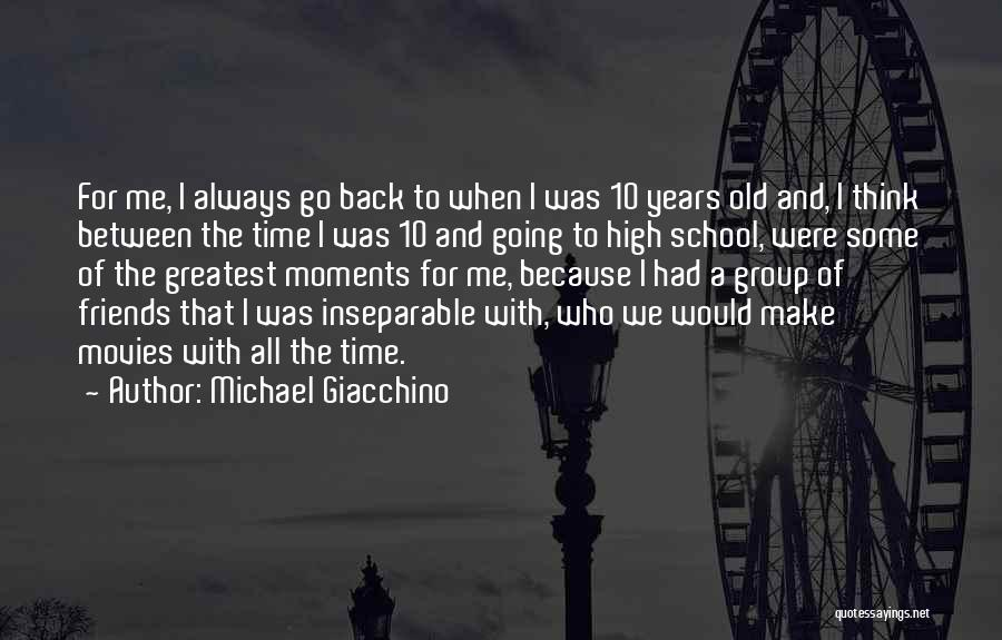 Best Friends Group Quotes By Michael Giacchino