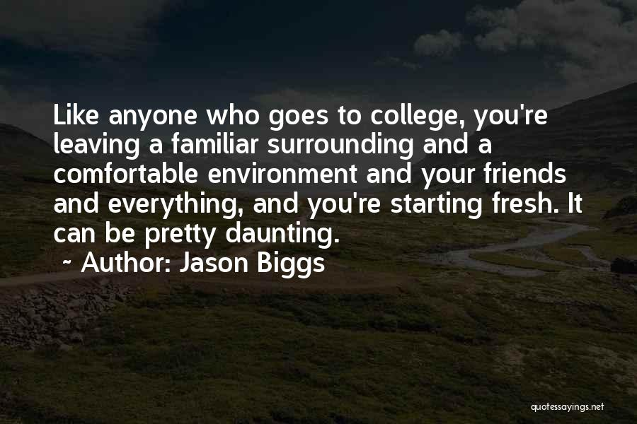 Top 2 Quotes & Sayings About Best Friends Leaving For College