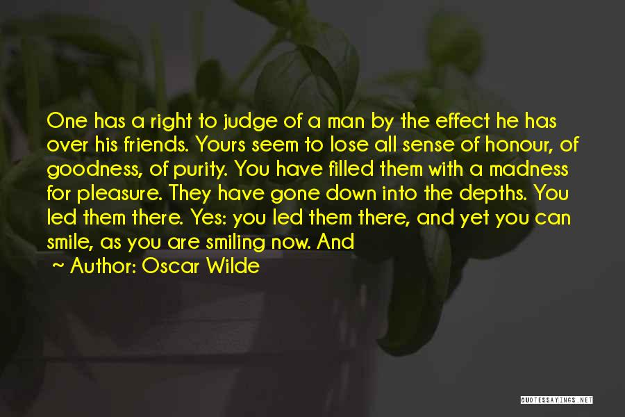 Best Friends Madness Quotes By Oscar Wilde