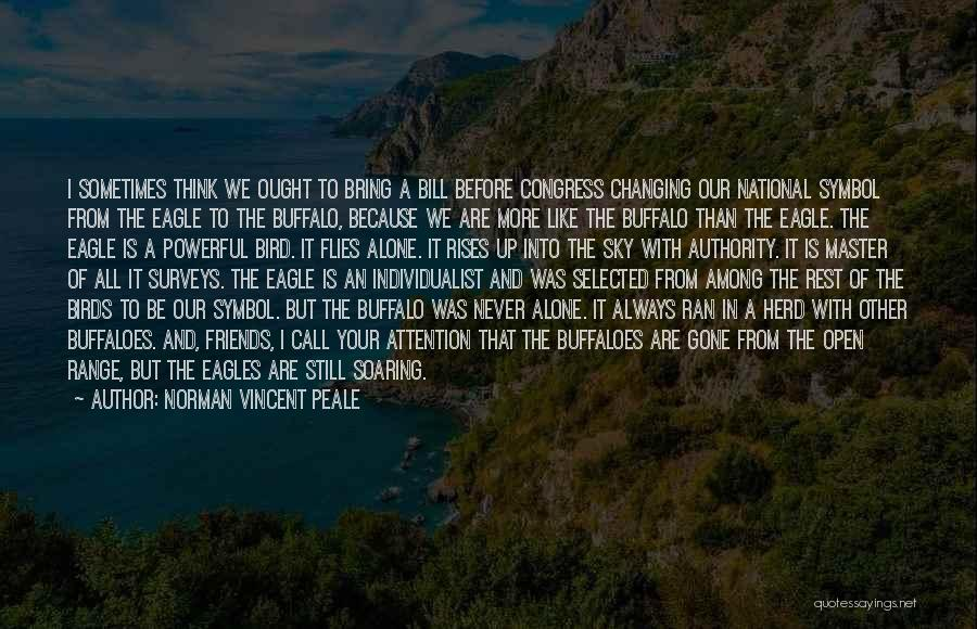 Best Friends Never Changing Quotes By Norman Vincent Peale