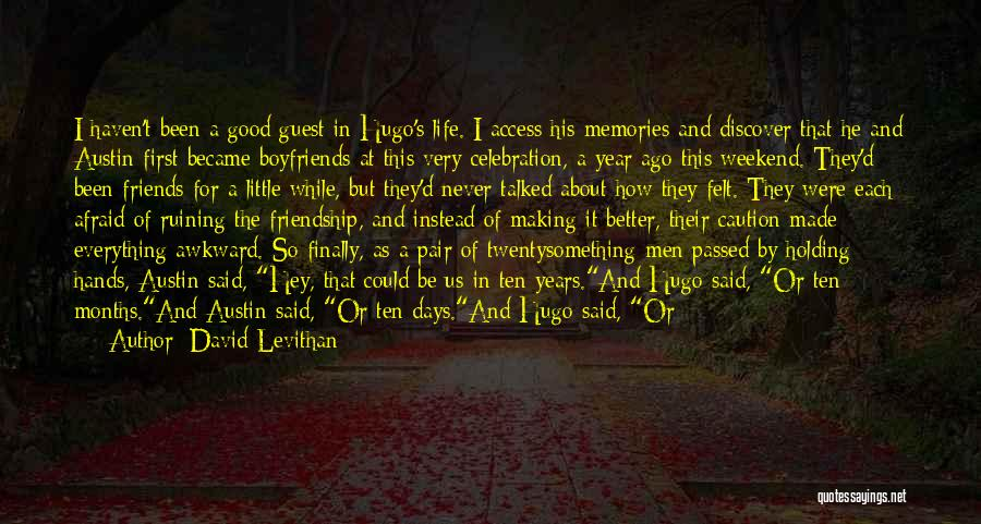 Best Friends Over Boyfriends Quotes By David Levithan