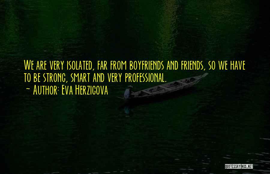 Best Friends Over Boyfriends Quotes By Eva Herzigova