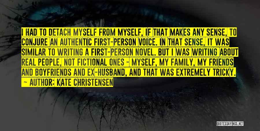 Best Friends Over Boyfriends Quotes By Kate Christensen