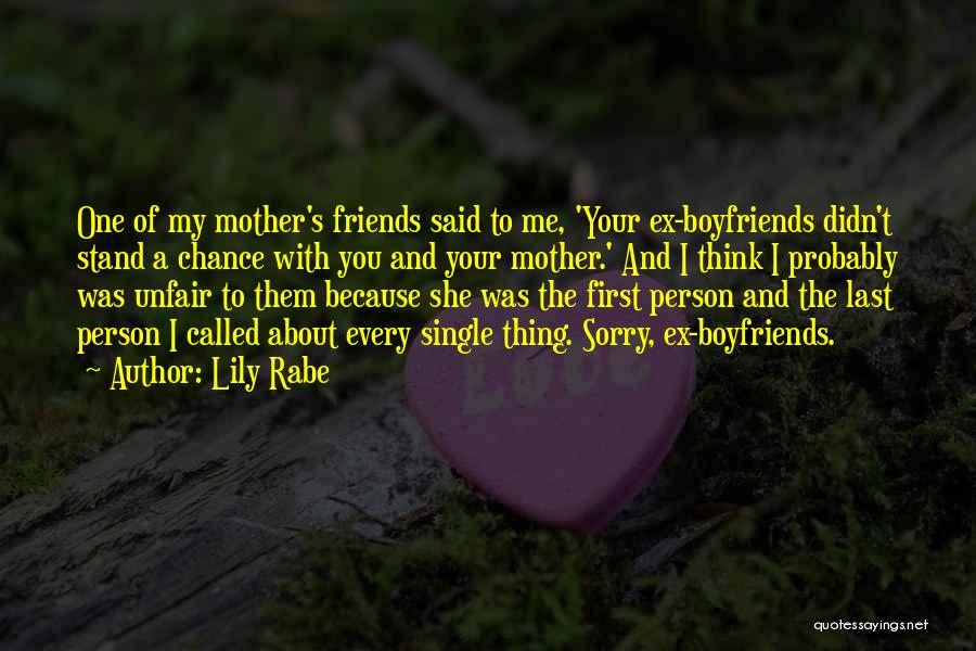 Best Friends Over Boyfriends Quotes By Lily Rabe