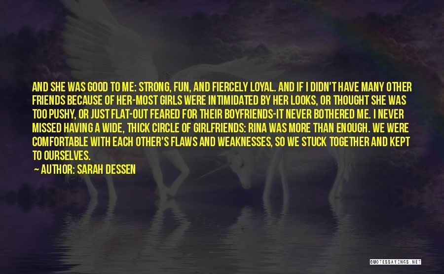 Best Friends Over Boyfriends Quotes By Sarah Dessen