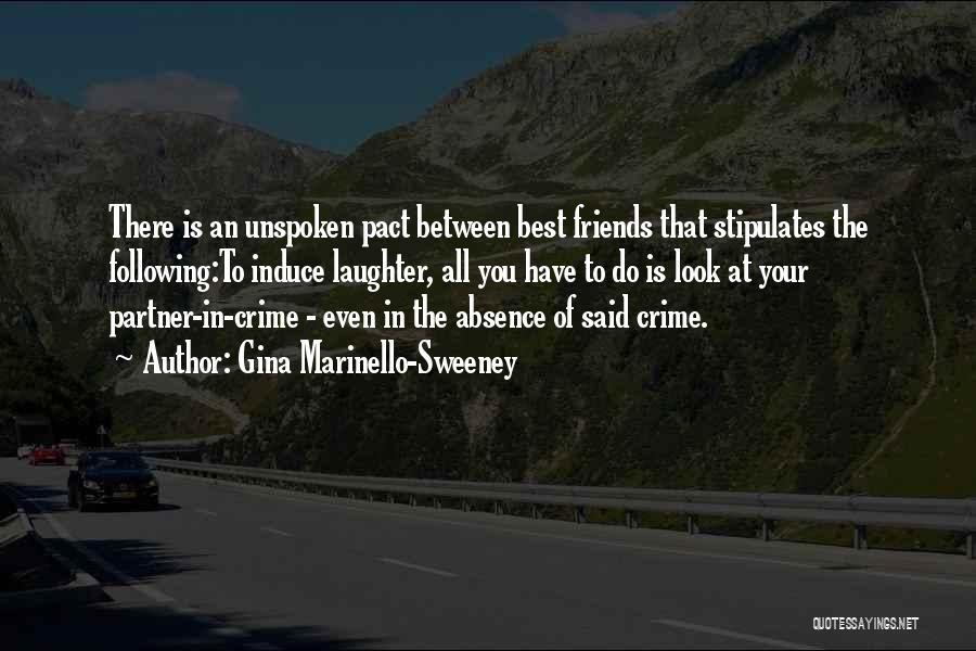 Best Friends Partner Crime Quotes By Gina Marinello-Sweeney