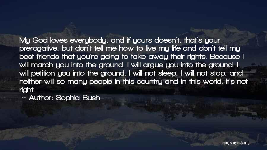 Best Friends That Live Far Away Quotes By Sophia Bush