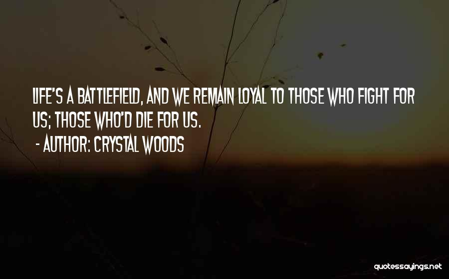 Best Friends Who Are Sisters Quotes By Crystal Woods
