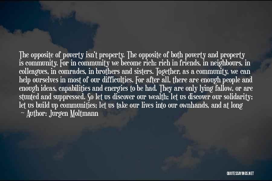 Best Friends Who Are Sisters Quotes By Jurgen Moltmann