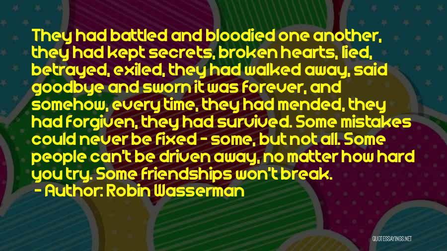 Best Friendship Goodbye Quotes By Robin Wasserman